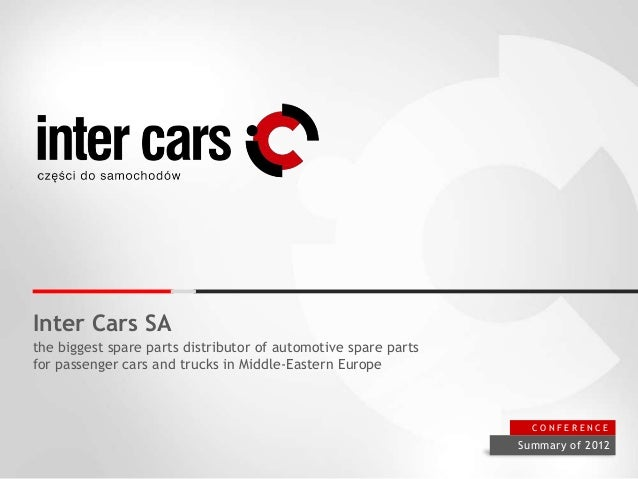 Inter Cars SAthe biggest spare parts distributor of automotive spare partsfor passenger cars and trucks in Middle-Eastern ...