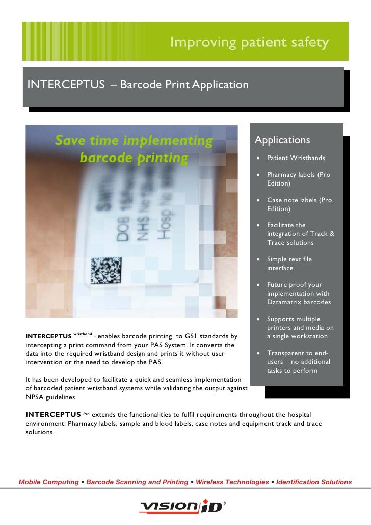 INTERCEPTUS – Barcode Print Application               Save time implementing                                             A...