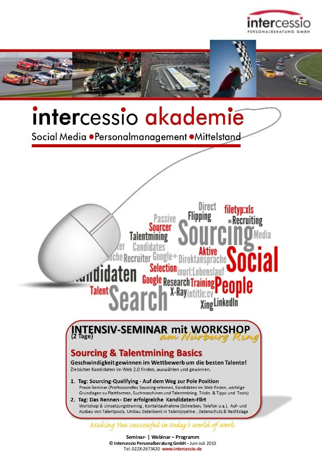 Seminar- | Webinar – Programm© Intercessio Personalberatung GmbH – Juni-Juli 2013Tel. 0228-2673420 www.intercessio.deSeite...