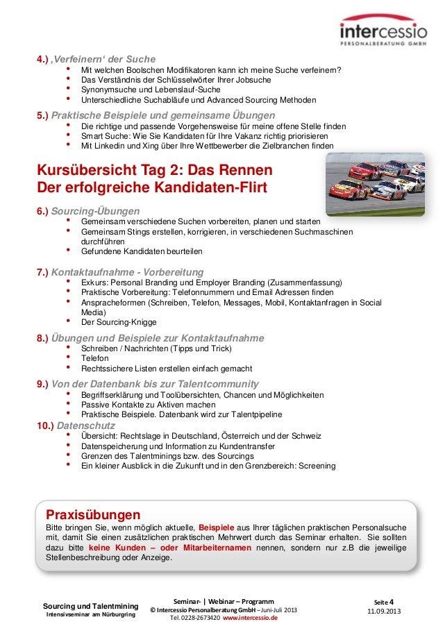 Seite 4 11.09.2013 Seminar- | Webinar – Programm © Intercessio Personalberatung GmbH – Juni-Juli 2013 Tel. 0228-2673420 ww...