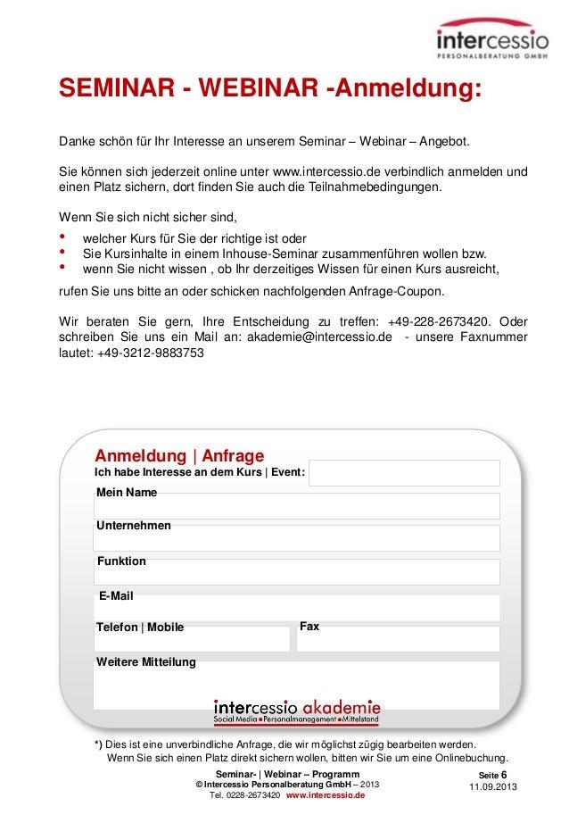 Seminar- | Webinar – Programm © Intercessio Personalberatung GmbH – 2013 Tel. 0228-2673420 www.intercessio.de Seite 6 11.0...