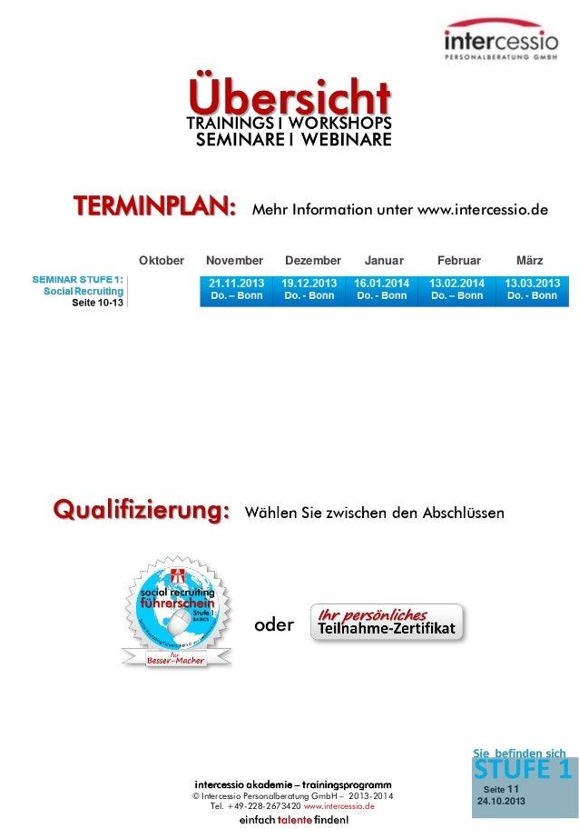 TERMINPLAN: Oktober  Mehr Information unter www.intercessio.de  November  Dezember  Januar  Februar  März  oder  © Interce...