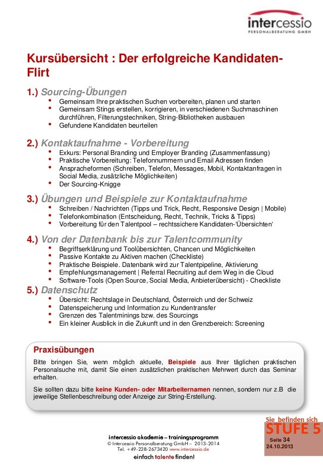 Kursübersicht : Der erfolgreiche KandidatenFlirt 1.) Sourcing-Übungen • Gemeinsam Ihre praktischen Suchen vorbereiten, pla...