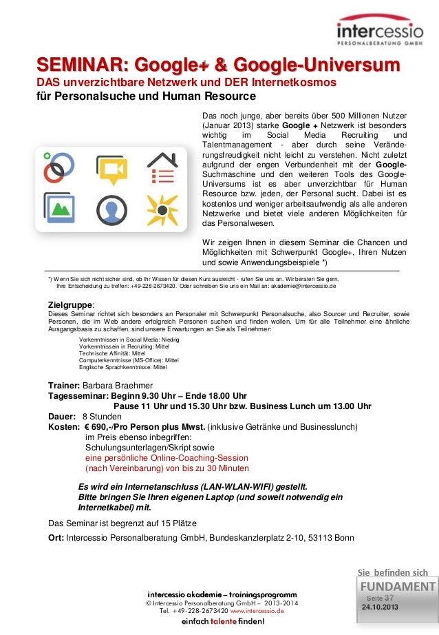 SEMINAR: Google+ & Google-Universum DAS unverzichtbare Netzwerk und DER Internetkosmos für Personalsuche und Human Resourc...