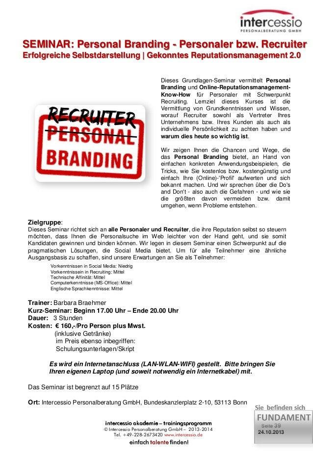 SEMINAR: Personal Branding - Personaler bzw. Recruiter Erfolgreiche Selbstdarstellung   Gekonntes Reputationsmanagement 2....