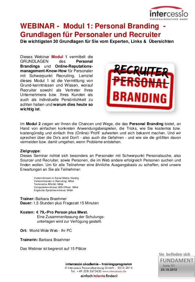 WEBINAR - Modul 1: Personal Branding Grundlagen für Personaler und Recruiter Die wichtigsten 30 Grundlagen für Sie vom Exp...