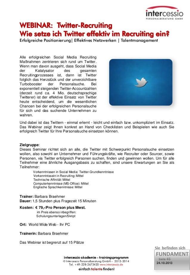 WEBINAR: Twitter-Recruiting Wie setze ich Twitter effektiv im Recruiting ein? Erfolgreiche Positionierung  Effektives Netz...