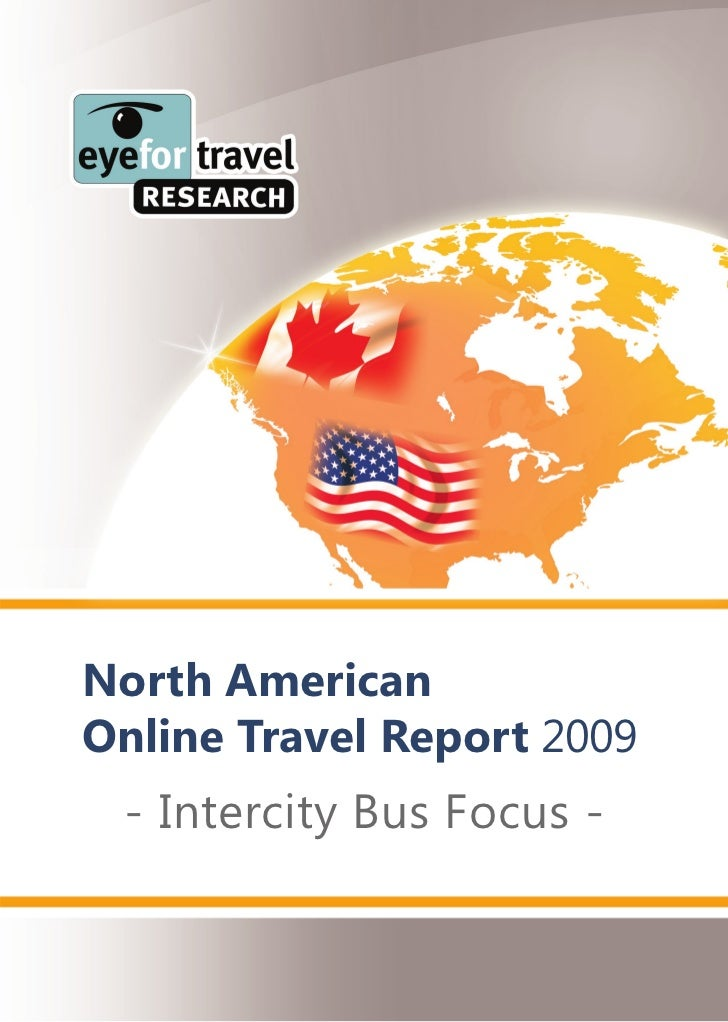 North American Online Travel Report 2009  - Intercity Bus Focus -