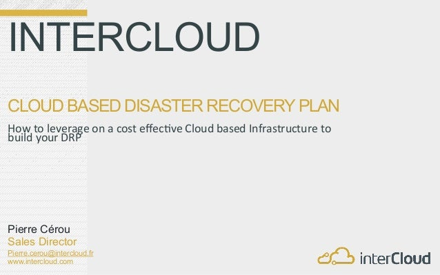 INTERCLOUD  CLOUD BASED DISASTER RECOVERY PLAN                                                                    ...