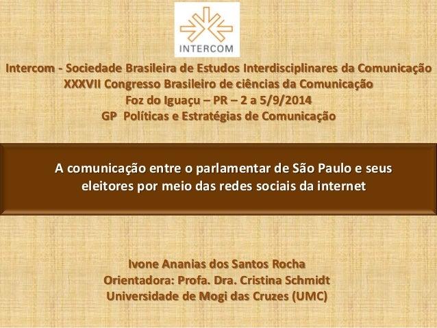 Intercom - Sociedade Brasileira de Estudos Interdisciplinares da Comunicação XXXVII Congresso Brasileiro de ciências da Co...
