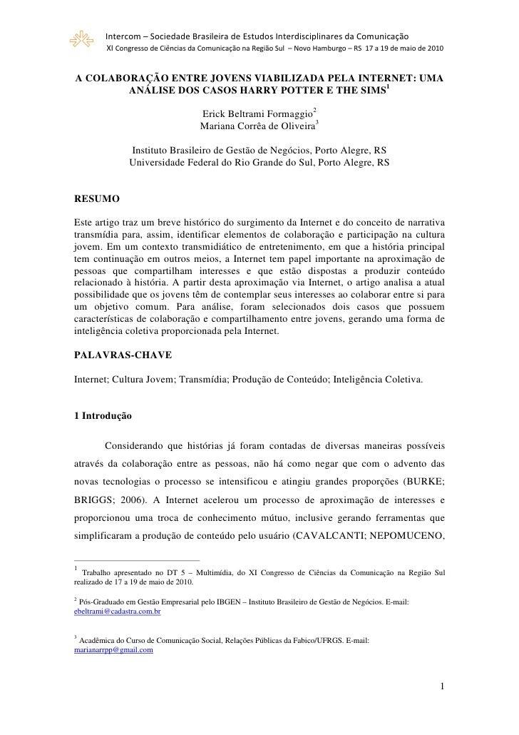 """!   """"          #$ $   A COLABORAÇÃO ENTRE JOVENS VIABILIZADA PELA INTERNET: UMA         ANÁLISE DOS CASOS HARRY POTTER E T..."""