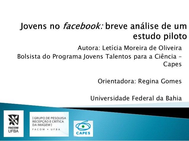 Autora: Letícia Moreira de Oliveira Bolsista do Programa Jovens Talentos para a Ciência – Capes Orientadora: Regina Gomes ...
