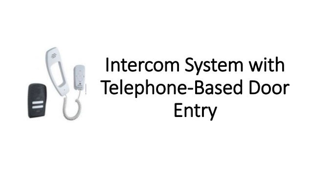 Intercom System With Telephone Based Door Entry