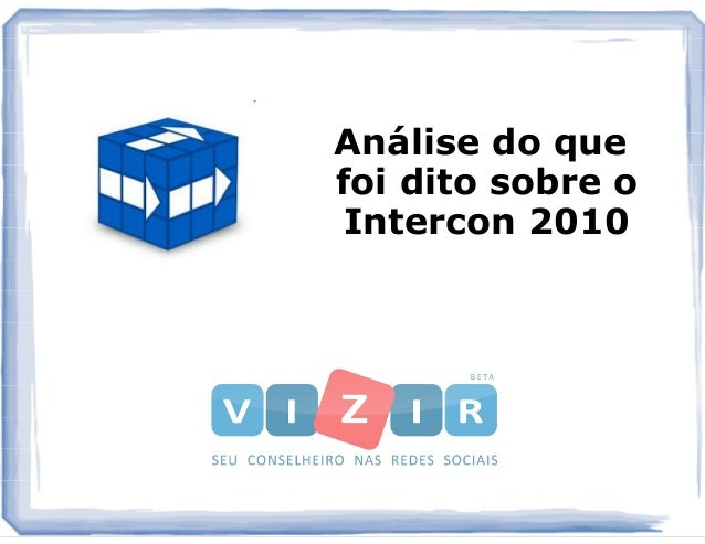 Análise do que foi dito sobre o Intercon 2010