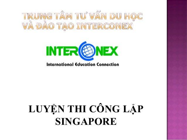LUYỆN THI CÔNG LẬP SINGAPORE