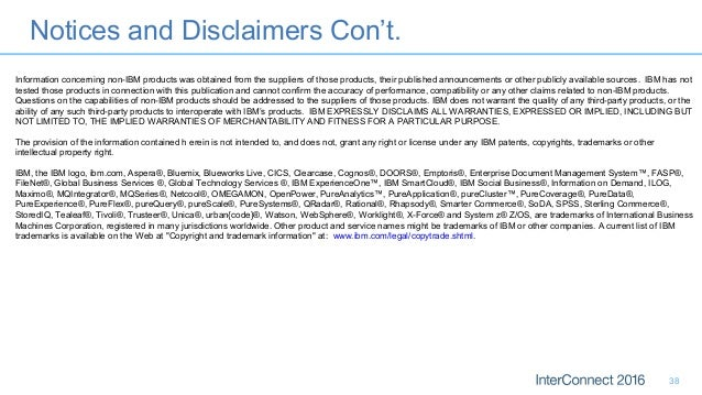 Notices and Disclaimers Con't. 38 Information concerning non-IBM products was obtained from the suppliers of those product...