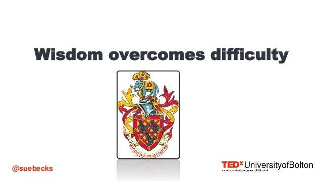 Interconnectedness and Lifelong Learning #TEDxUoBolton Slide 2