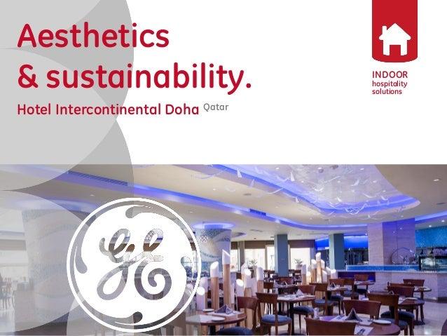 INDOOR  hospitality solutions  Aesthetics  & sustainability.  Hotel Intercontinental Doha Qatar