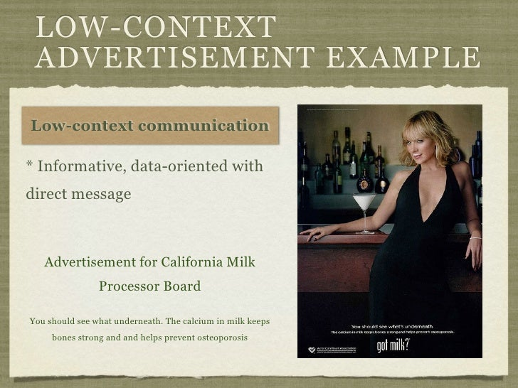 LOW-CONTEXT ADVERTISEMENT EXAMPLELow-context communication* Informative, data-oriented withdirect message   Advertisement ...