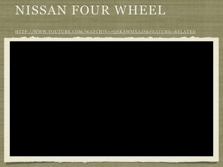 NISSAN FOUR WHEELHTTP://WWW.YOUTUBE.COM/WATCH?V=7QSKAWMXAJS&FEATURE=RELATED