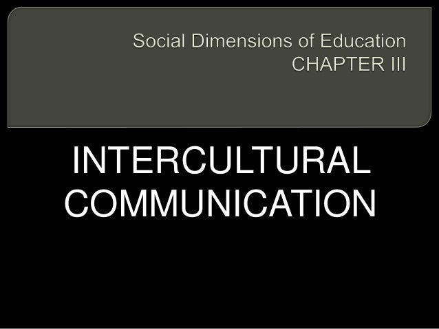 blocks intercultural communication Why would it be important to examine the role of history in intercultural communication intercultural communication is best preformed when there is an understanding of the building blocks of others culture.