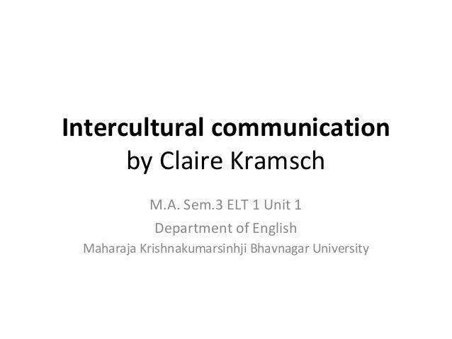 Intercultural Communication by Claire Kramsch