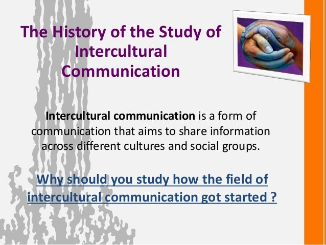 an analysis of the topic of the intercultural communication Research methodology conclusion related topics  the routledge handbook  of language and intercultural communication  a second contribution is its  detailed analysis of the power dynamics at play in situated interactions where  one.
