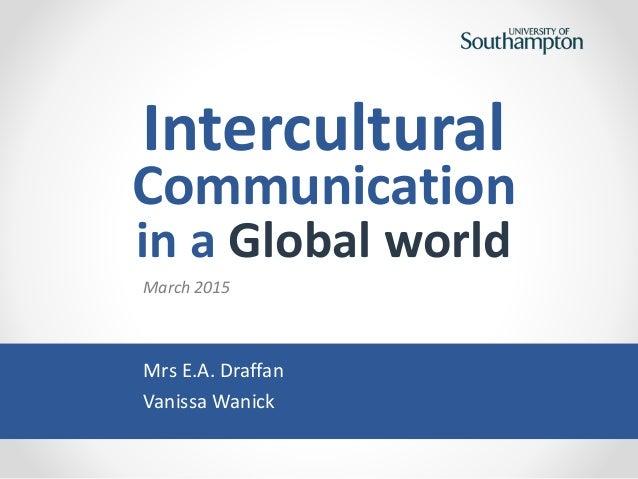 Intercultural communication in a Global World