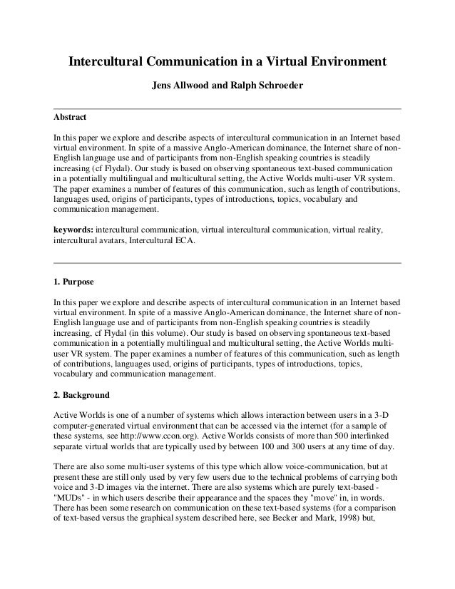Intercultural Communication in a Virtual EnvironmentJens Allwood and Ralph SchroederAbstractIn this paper we explore and d...
