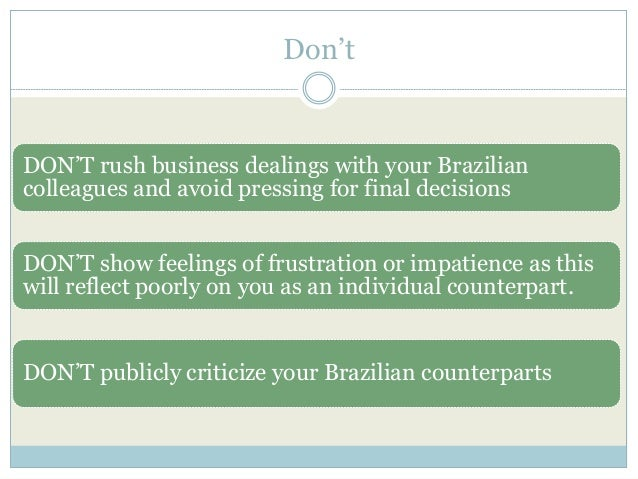 brazils communication Let's cover brazil and explore their gestures and body language in brazil a bit insight onto customs for those planning to conduct business in brazil.