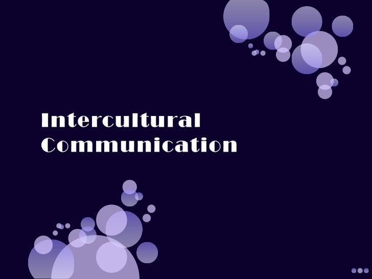 Intercultural Communication<br />