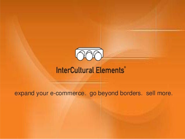 expand your e-commerce. go beyond borders. sell more.