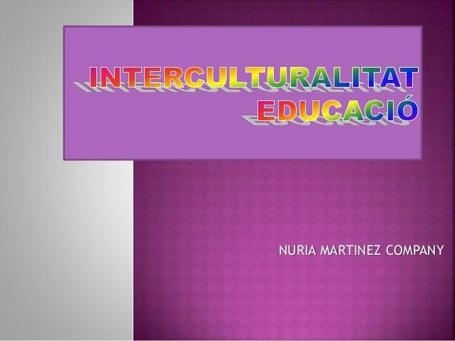 NURIA MARTINEZ COMPANY