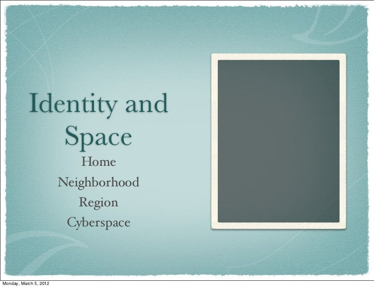 Identity and              Space                           Home                        Neighborhood                        ...