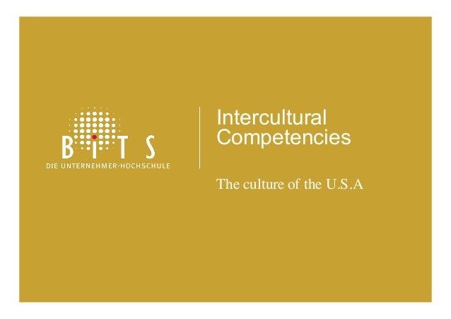 Intercultural Competencies The culture of the U.S.A