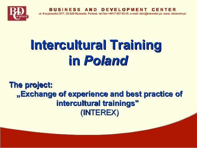 "The project:The project: """"EExchange of experience and best practice ofxchange of experience and best practice of intercul..."