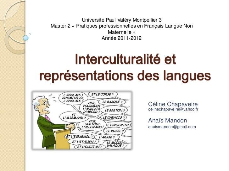 Université Paul Valéry Montpellier 3 Master 2 « Pratiques professionnelles en Français Langue Non                         ...