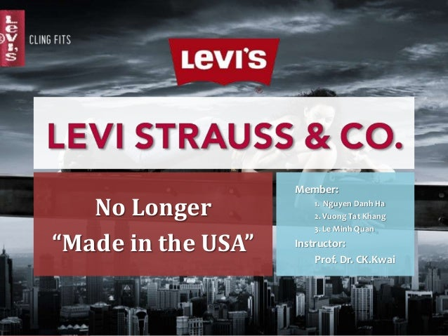 the organizational study of levi strauss Abstract this paper analyzes the organizational structure and design of the world's largest brand-name apparel marketers, levi strauss & company.