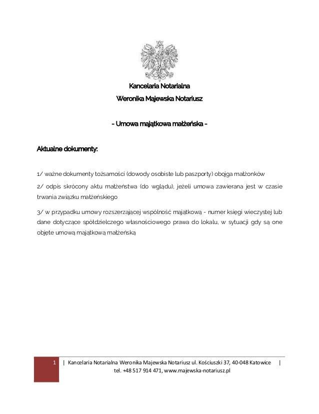 1 | Kancelaria Notarialna Weronika Majewska Notariusz ul. Kościuszki 37, 40-048 Katowice | tel. +48 517 914 471, www.majew...