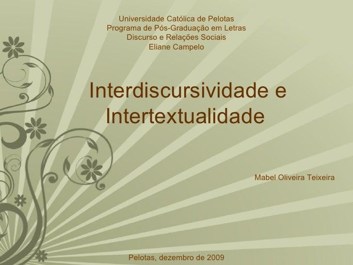Universidade Católica de Pelotas Programa de Pós-Graduação em Letras      Discurso e Relações Sociais            Eliane Ca...