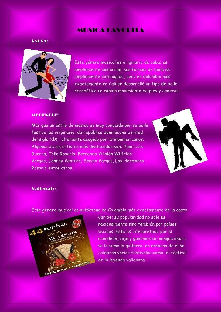 MUSICA FAVORITASALSA:                       Este género musical es originario de cuba; es                       ampliament...