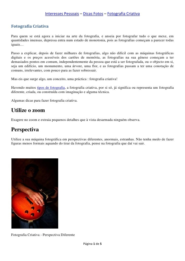 Interesses Pessoais – Dicas Fotos – Fotografia CriativaFotografia CriativaPara quem se está agora a iniciar na arte da fot...