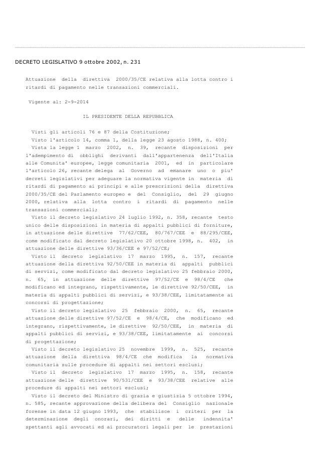DECRETO LEGISLATIVO 9 ottobre 2002, n. 231  Attuazione della direttiva 2000/35/CE relativa alla lotta contro i  ritardi di...