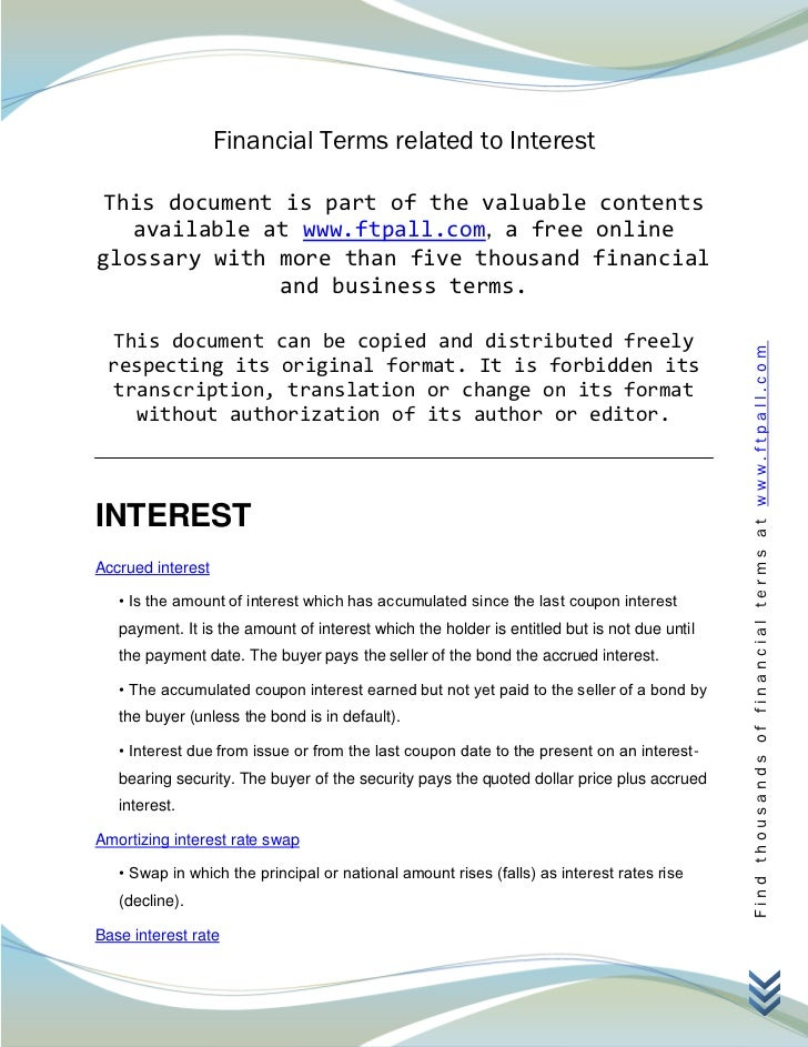 Financial Terms related to Interest This document is part of the valuable contents   available at www.ftpall.com, a free o...