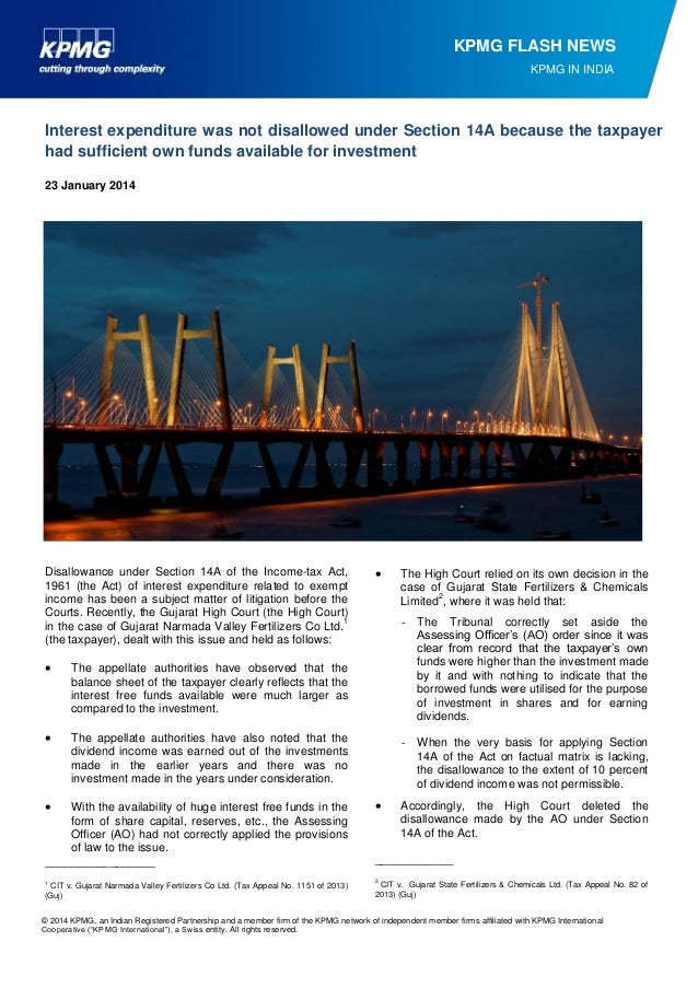 KPMG FLASH NEWS KPMG IN INDIA  Interest expenditure was not disallowed under Section 14A because the taxpayer had sufficie...