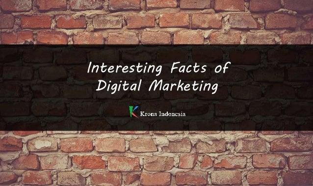Interesting Facts of Digital Marketing