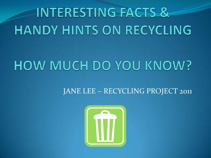 JANE LEE – RECYCLING PROJECT 2011