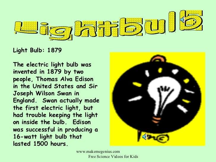 Interesting inventions for kids:Light Bulb: ...,Lighting
