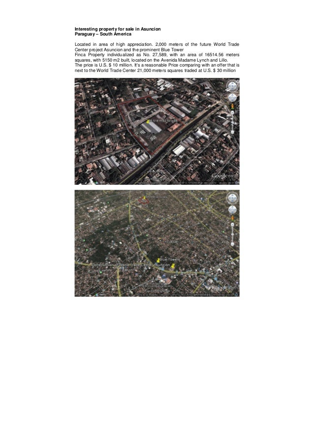 Interesting property for sale in Asuncion Paraguay – South America Located in area of high appreciation. 2,000 meters of t...