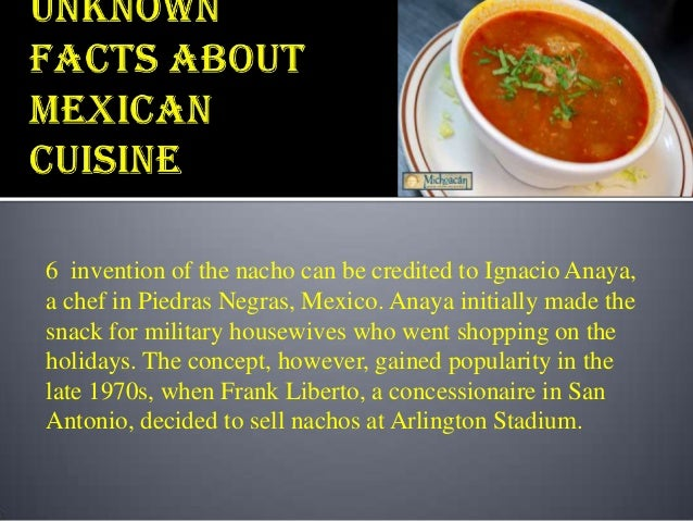 Interesting unknown facts about mexican cuisine for About mexican cuisine